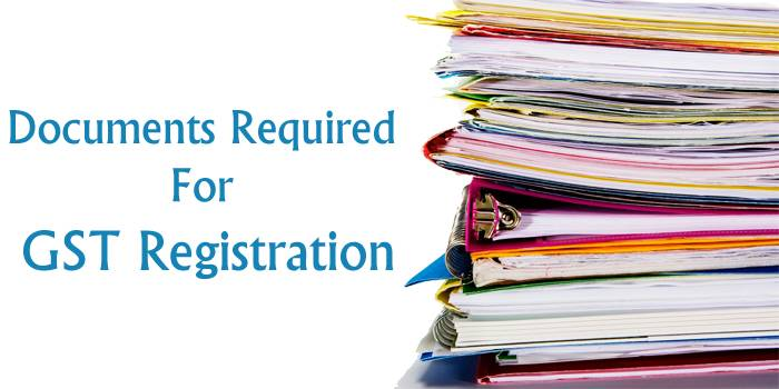 List of Documents required for GST registration – Everything about required documents under GST Act and rules