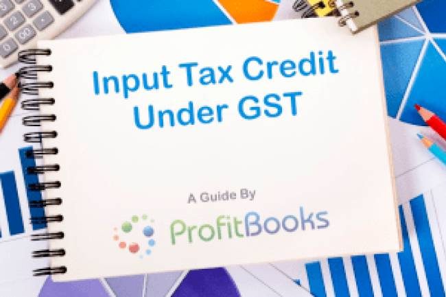 How to Claim Input Tax Credit (ITC) under GST – Conditions and restrictions on claiming ITC as per GST rules