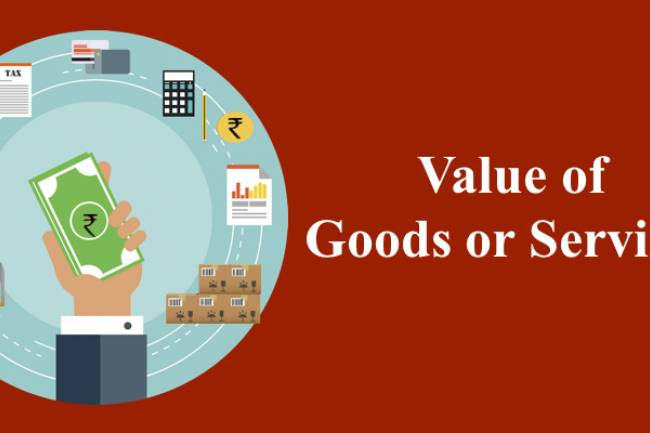 All About Valuation – How valuation is done for supply of Goods/Services under GST