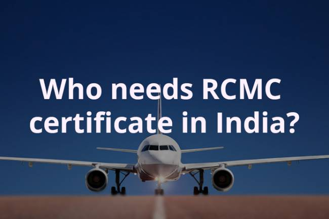 Who needs the RCMC certificate in India?
