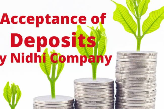 Acceptance of Deposits by Nidhi Company – Rule 11 & 13 of Nidhi Rules, 2014